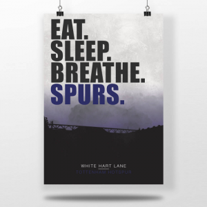 "Tottenham Hotspur Football Poster ""Eat. Sleep. Breathe. Spurs."""